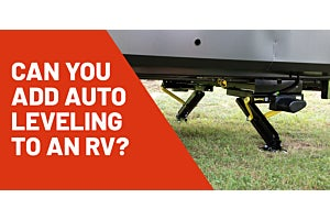 Can You Add Auto Leveling to an RV? | RV Open Road