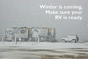 Winter is coming. Make sure your RV is ready.